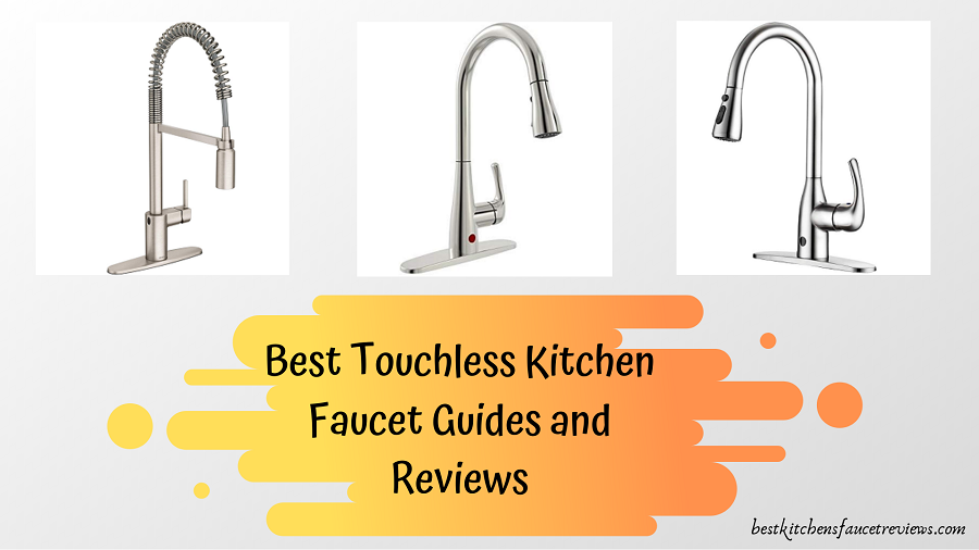 Top Best Touchless Kitchen Faucets