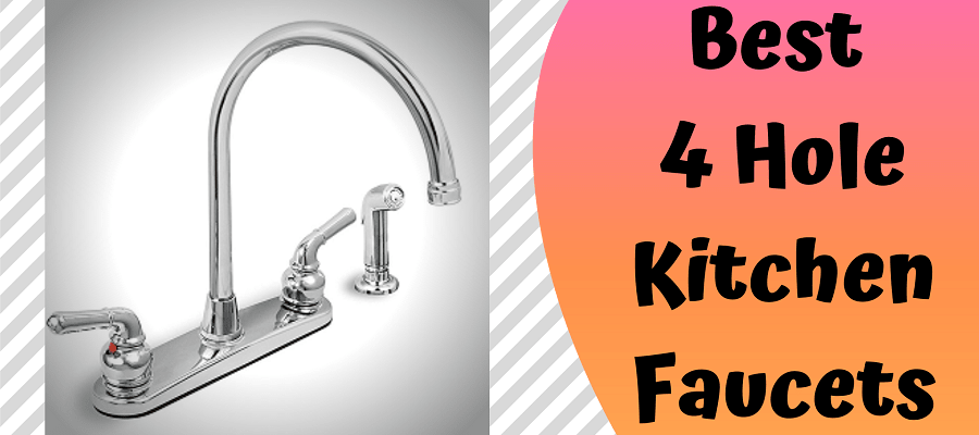 Best 4 Hole Kitchen Faucets